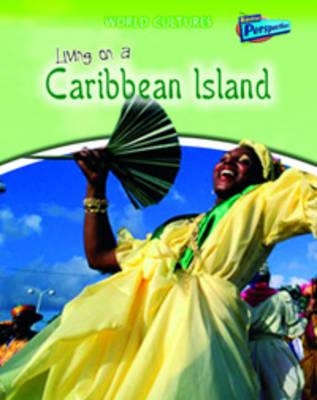 Living on a Caribbean Island by Louise Spilsbury