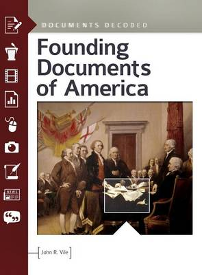 Founding Documents of America by John R. Vile