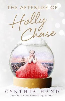 Afterlife of Holly Chase book