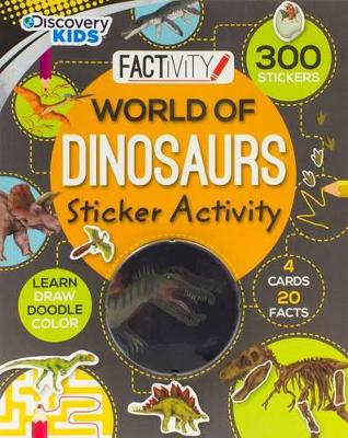 Discovery Kids World of Dinosaurs Sticker Activity by Michael J Benton
