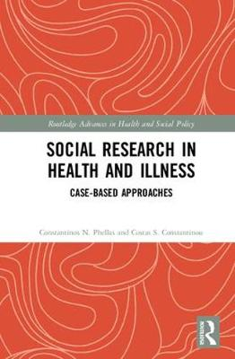 Social Research in Health and Illness by Costas S. Constantinou