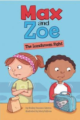 The Lunchroom Fight by Shelley Swanson Sateren
