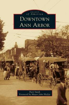 Downtown Ann Arbor by Patti Smith