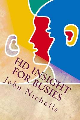 HD Insight for Busies by John Nicholls
