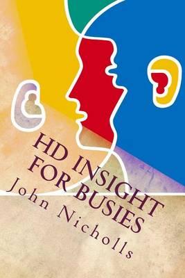 HD Insight for Busies by John Nicholls