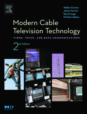Modern Cable Television Technology by David Large