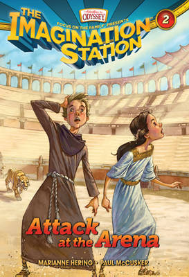 Attack at the Arena by Paul McCusker