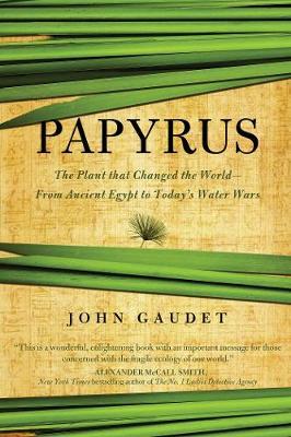 Papyrus by John Gaudet