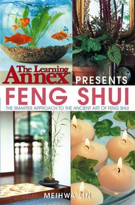 Learning Annex Presents Feng Shui by Learning Annex