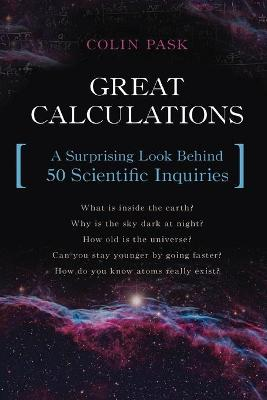 Great Calculations by Colin Pask