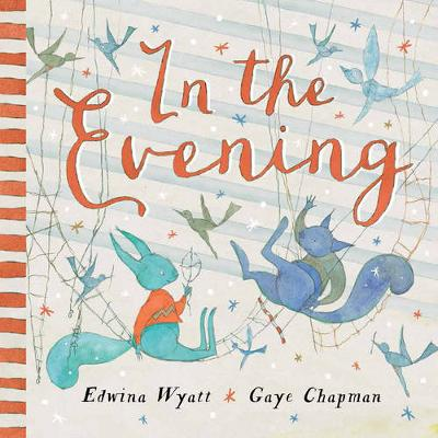 In the Evening by Edwina Wyatt