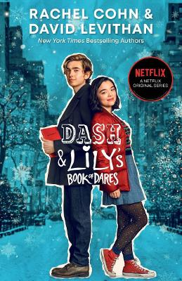 Dash and Lily's Book of Dares (Netflix Tie-in) by David Levithan