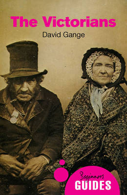 The Victorians by David Gange