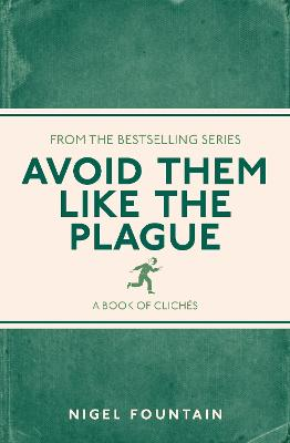 Avoid Them Like the Plague by Nigel Fountain