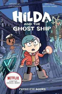 Hilda and the Ghost Ship book