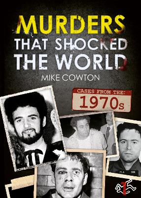Murders That Shocked the World - 70s book