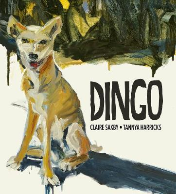 Dingo by Claire Saxby