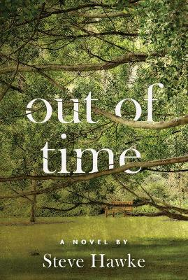 Out of Time by Steve Hawke