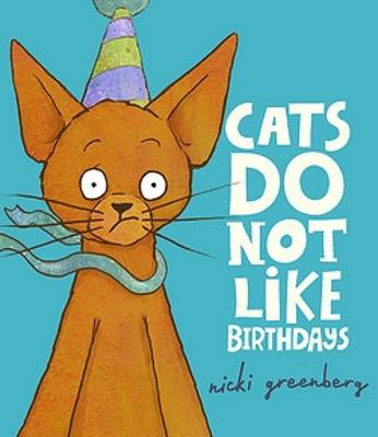 Cats Do Not Like Birthdays book