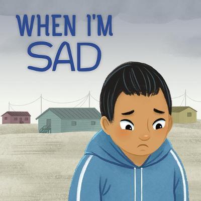 When I'm Sad (English) by Inhabit Education Books