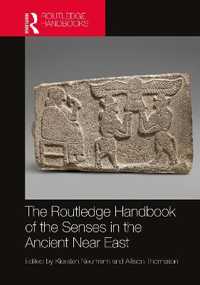 The Routledge Handbook of the Senses in the Ancient Near East book