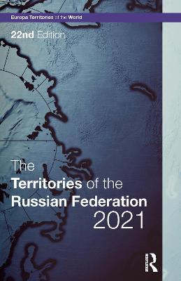 The Territories of the Russian Federation 2021 book