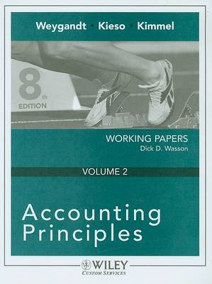 Accounting Principles: Working Papers by Jerry J Weygandt
