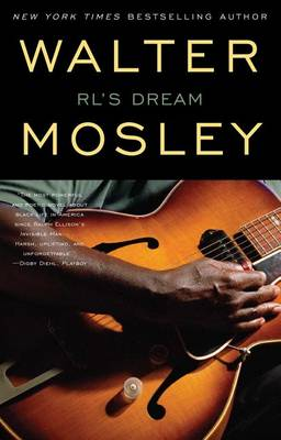 R.L.'s Dream by Walter Mosley