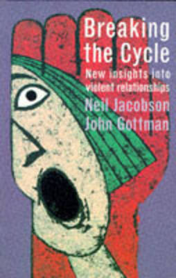 Breaking the Cycle by Neil Jacobson
