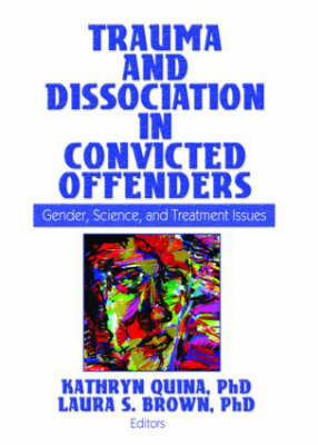 Trauma and Dissociation in Convicted Offenders book