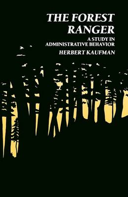 The Forest Ranger by Herbert Kaufman