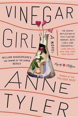 Vinegar Girl by Anne Tyler