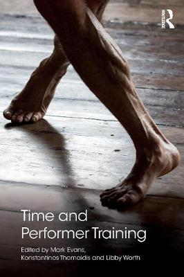 Time and Performer Training by Mark Evans