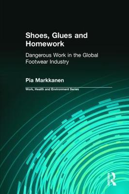 Shoes, Glues and Homework by Pia Markkanen