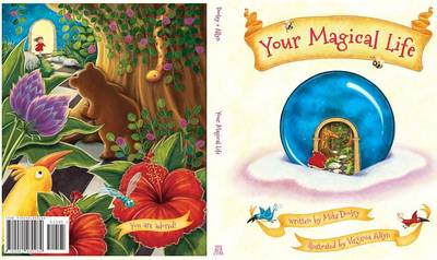 Your Magical Life by Mike Dooley