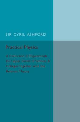 Practical Physics by Cyril Ashford