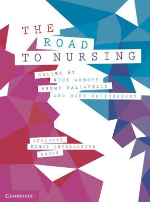 The Road to Nursing by Nick Arnott