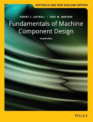 Fundamentals of Machine Component Design, 7th Australia and New Zealand Edition with Wiley e-Text Card Set book