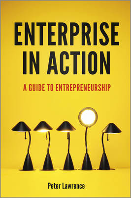Enterprise in Action by Peter A. Lawrence