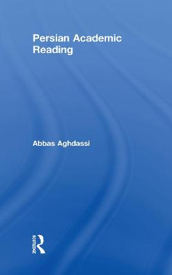 Persian Academic Reading by Abbas Aghdassi