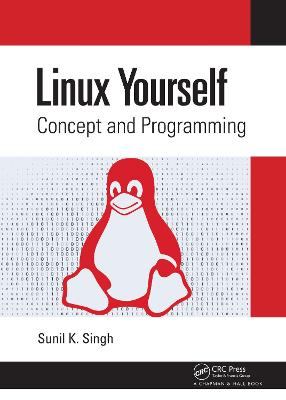 Linux Yourself: Concept and Programming book