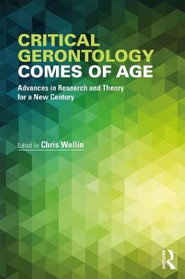 Critical Gerontology Comes of Age book