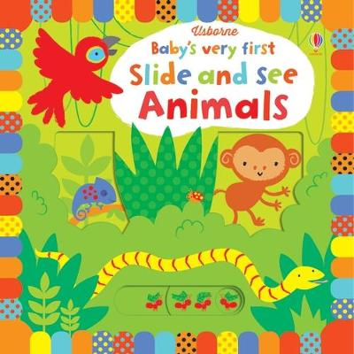Baby's Very First Slide and See Animals book