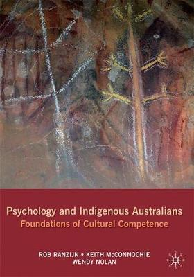 Psychology and Indigenous Australians by Rob Ranzijn