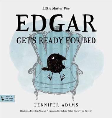 Edgar Gets Ready for Bed by Jennifer Adams