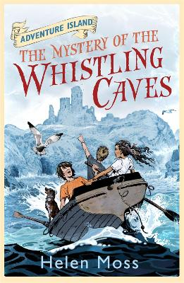 Adventure Island: The Mystery of the Whistling Caves by Helen Moss