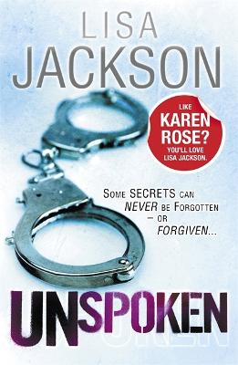 Unspoken by Lisa Jackson