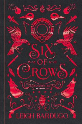 Six of Crows: Collector's Edition: Book 1 by Leigh Bardugo