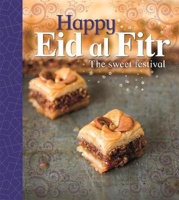 Let's Celebrate: Happy Eid al-Fitr by Joyce Bentley