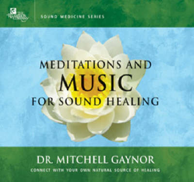Meditations and Music for Sound Healing book